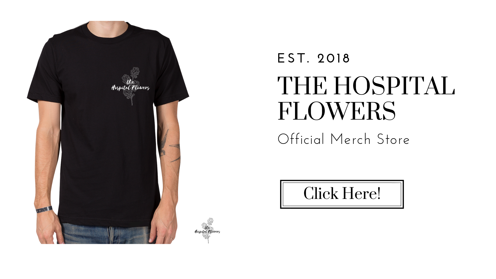 The Hospital Flowers - Merch